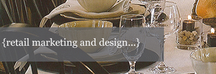 {retail marketing & design...}